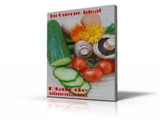 plan de alimentacion Tu Cuerpo Ideal