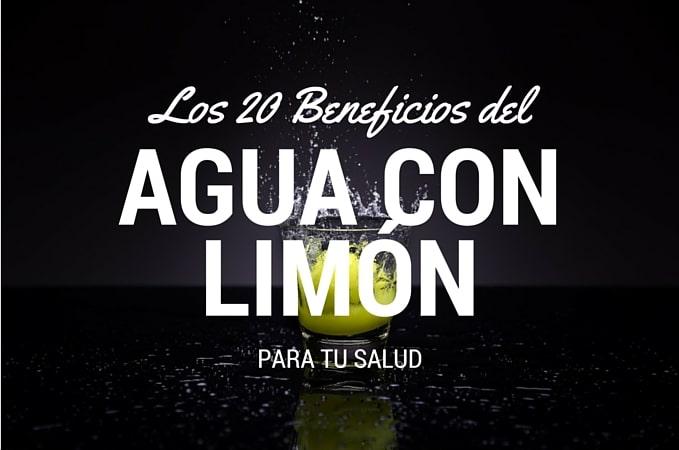 20 Beneficios del Agua con Limón Para Tu Salud