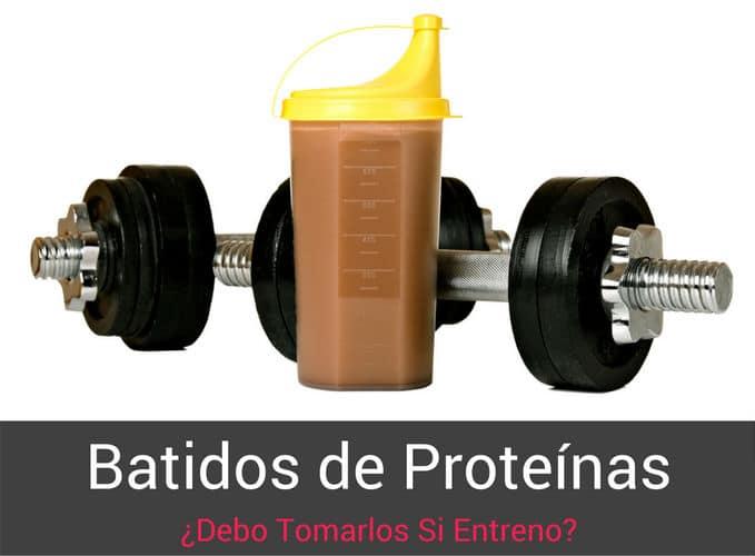 batidos-de-proteinas-debo-tomarlos-si-entreno