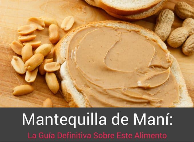 mantequilla-de-mani-guia-definitiva-sobre-este-alimento