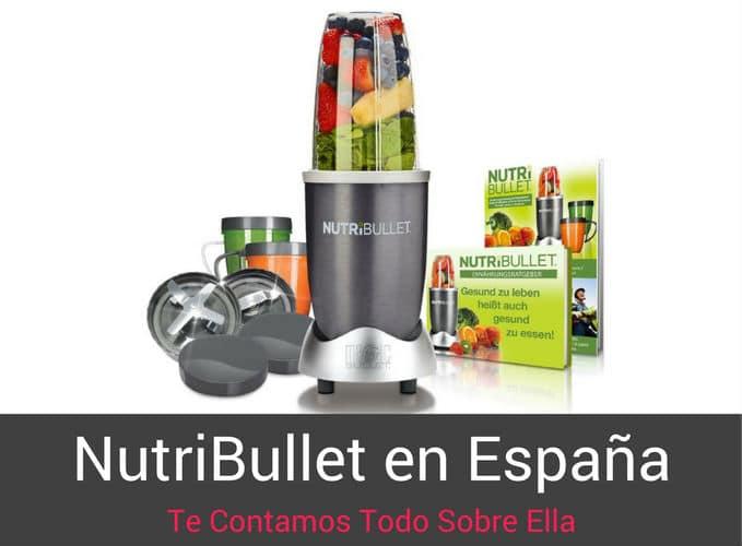 NutriBullet en Espana