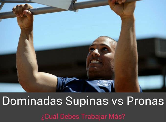 Dominadas Supinas vs Pronas