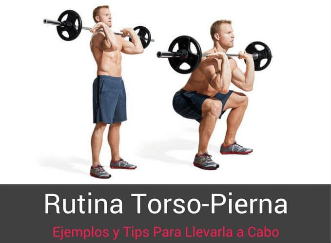 Rutina Torso-Pierna